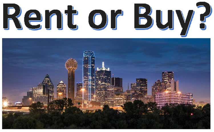 Rent vs Buy Dallas TX